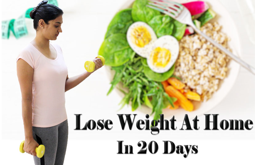 lose weight in 20 days at Home